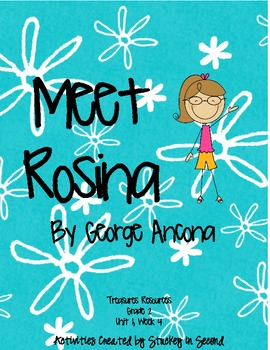 Treasures Resources 2007-Meet Rosina-Grade 2, Unit 1, Week 4