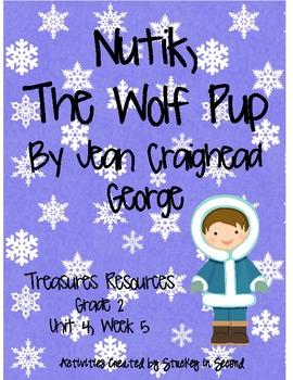 Treasures Resources 2007-Nutik, the Wolf Pup-Grade 2, Unit 4 Week 5
