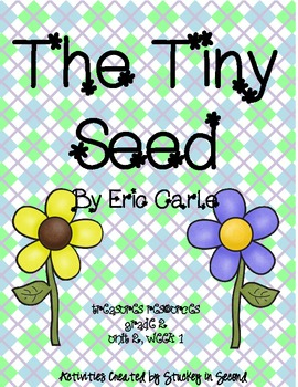 Treasures Resources-The Tiny Seed-Grade 2, Unit 2, Week 1