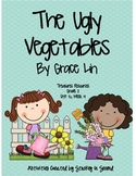 Treasures Resources-The Ugly Vegetables-Grade 2, Unit 5, Week 4 2007 Edition