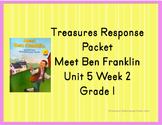 Treasures Response Packet  Grade 1 -- Unit 5 Week 2 -- Meet Ben Franklin