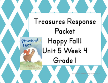 Treasures Response Packet  Grade 1 -- Unit 5 Week 4 -- Happy Fall!