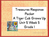 Treasures Response Packet  Grade 1 -- Unit 5 Week 5 -- A T