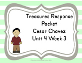 Treasures Response Packet Grade 1-- Unit 4 Week 3 -- Cesar Chavez