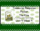 Treasures Response Packet Grade 1-- Unit 4 Week 4 -- The Kite