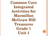 Treasures Series MMH Grade 1 Unit 1 Common Core Integrated