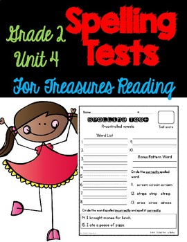 Treasures Spelling Tests Unit 4