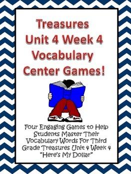 Treasures Third Grade Here's My Dollar Unit 4 Week 4 Vocabulary Games