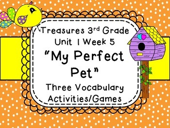 3 Treasures Third Grade Perfect Pet Unit 1 Week 5 Vocabula