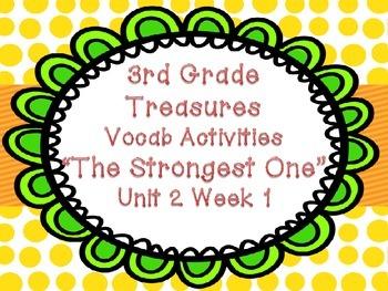 Treasures Third Grade Unit 2 Week 1 Strongest One Vocab Games Activities