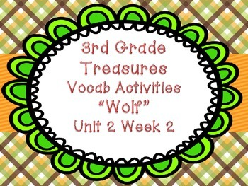 Treasures Third Grade Unit 2 Week 2 Wolf Vocabulary Games Activities