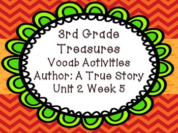 Treasures Third Grade Unit 2 Week 5 Author True Story FOUR