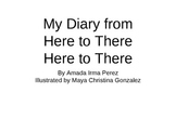 Treasures Unit 1 reading - My Diary from Here to There