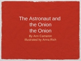 Treasures Unit 1 reading - The Astronaut and the Onion