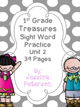 Treasures Unit 2 Sight Word Practice 1st Grade