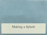 Treasures Unit 2 reading - Making a Splash
