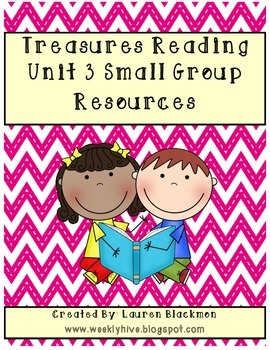 Treasures Unit 3 Small Group Resources