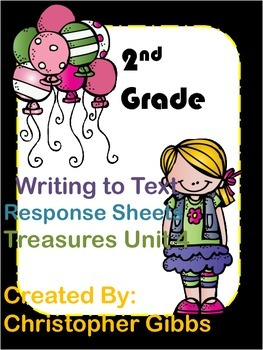 Treasures Unit 4 2nd Grade Writing to Text Activities