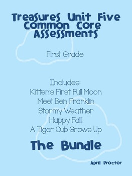 Treasures Unit Five Common Core Differentiated Assessments: The Bundle