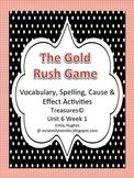 Treasures© Ut6 Wk1 Gold Rush Game Supplemental Vocabulary & Spelling Activities