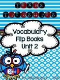 Treasures Vocabulary Flip Books - 2nd grade Unit 2