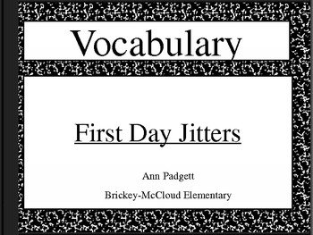 Treasures Vocabulary Powerpoint for First Day Jitters
