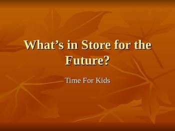 Treasures What's in Store For the Future Vocabulary PowerPoint