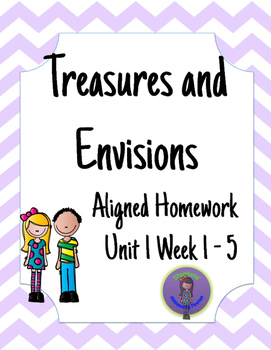 Treasures and Envisions Aligned Homework for Unit 1 Week 1-5