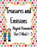 Treasures and Envisions Aligned Homework for Unit 2 Week 1-5