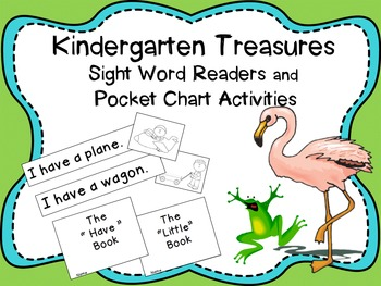 Treasures Kindergarten Sight Word Readers and Pocket Chart Activities