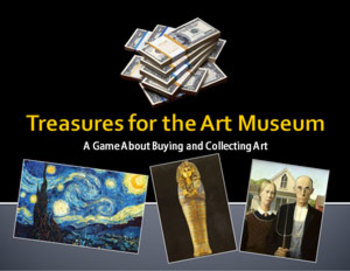 Treasures for the Art Museum: A Game About Buying and Coll