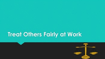 Treat Others Fairly at Work Lesson