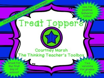 Treat Toppers - First Day, Back to School, Positive Behavior
