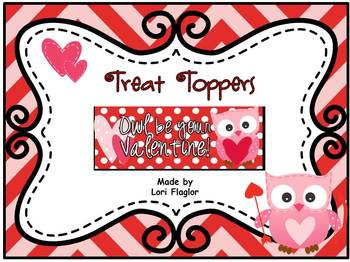 Treat Bag Toppers- Owl Be Your Valentine!