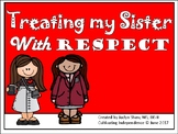Treating my Sister with Respect Social Story with Question