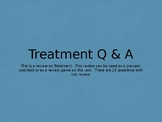 Treatment Q & A
