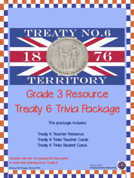 Treaty 6 Trivia Game