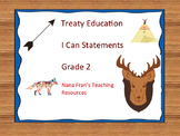 Treaty Education I Can Statements - Grade 2
