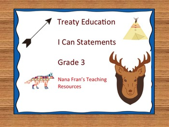 Treaty Education I Can Statements - Grade 3