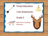 Treaty Education I Can Statements - Grade 5