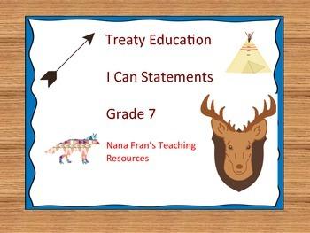 Treaty Education I Can Statements - Grade 7