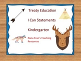 Treaty Education I Can Statements - Kindergarten