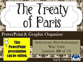 Treaty of Paris PowerPoint and Graphic Organizer