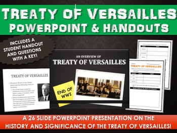 Treaty of Versailles - PowerPoint with Student Handout and Questions