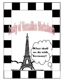 Treaty of Versailles Worksheets