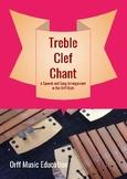Treble Clef Chant Orff arrangement with sung accompaniment