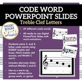 Treble Clef Code Words Digital Powerpoint Slides and Collaborative Game