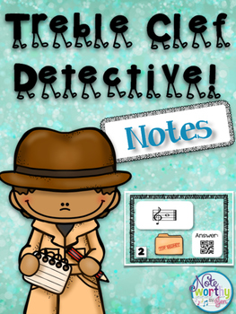 Treble Clef Detective:  Notes