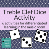 Treble Clef Dice Activity for Differentiated Learning and Centers