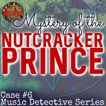 "Treble Clef Game Case 6 ""Mystery of the Nutcracker Prince"" PPT/SMART CHRISTMAS"